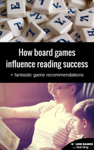 The impact of board games on early literacy or for reluctant readers. Plus reading game recommendations