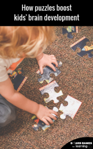 Why kids should play with puzzles form a young age. Scientific research about the impact of puzzles on brain development.