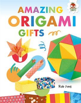Amazing Origami Gifts