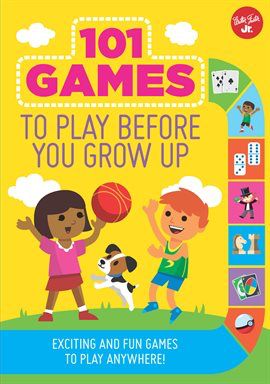 101 Games to Play Before You Grow Up