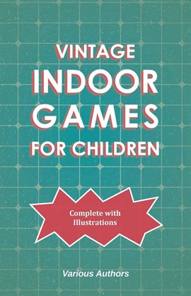 Indoor Vintage Games for Children